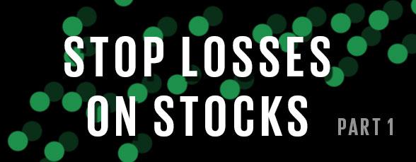 stop losses on stocks